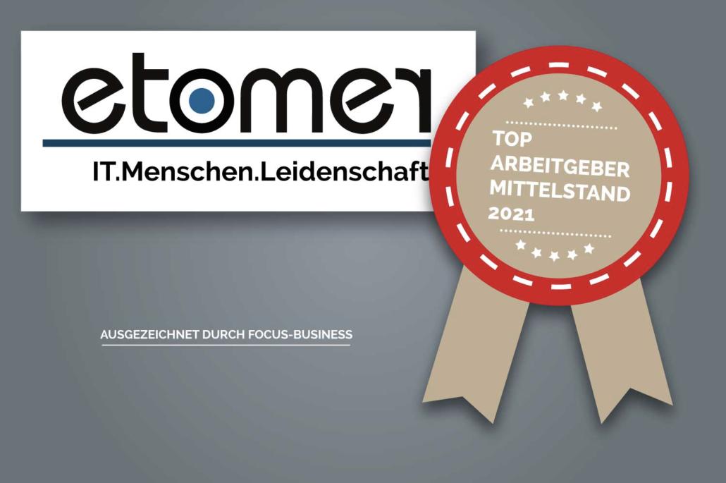 etomer als Top-Arbeitgeber 2021 ausgezeichnet